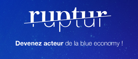 """Lancement Ruptur : une nouvelle association pour développer l'économie """"bleue"""""""