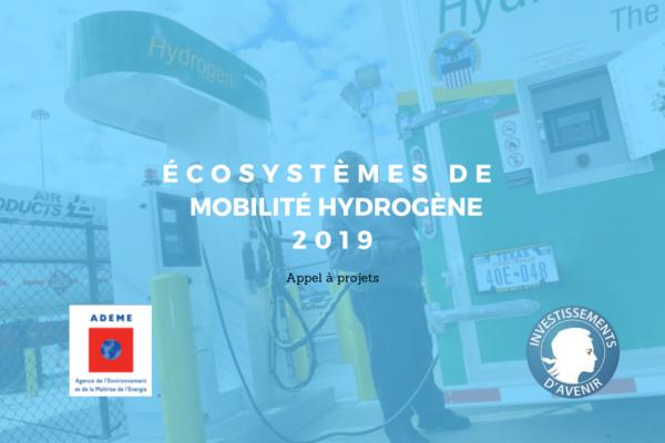 [Appel à projets] Ecosystèmes de mobilité hydrogène 2019