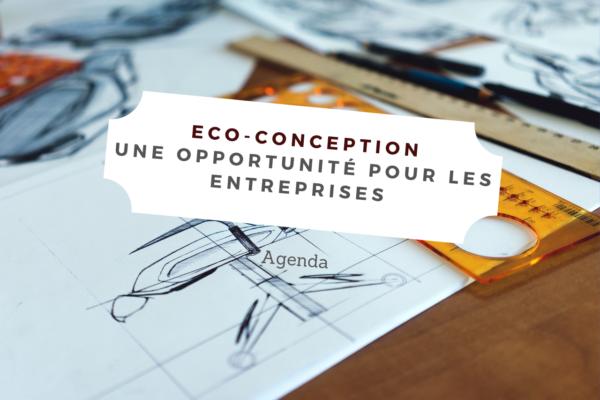 Eco-conception : une opportunité pour les entreprises - (49)