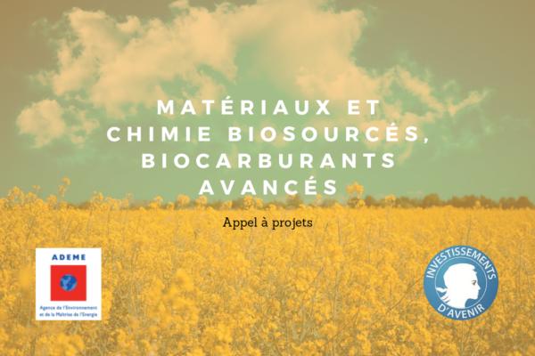 [Appel à projets] Matériaux et chimie biosourcés, biocarburants avancés