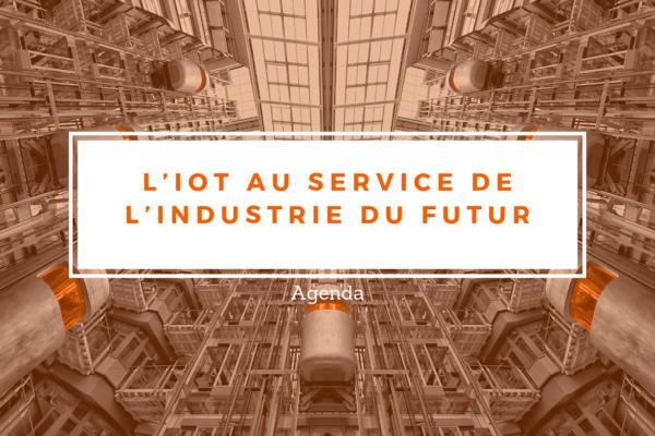 L'IoT au service de l'Industrie du Futur - (49)