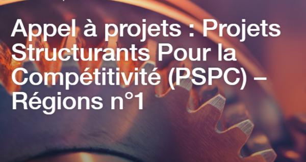 [Appel à projets] Projets Structurants Pour la Compétitivité – Régions n°1