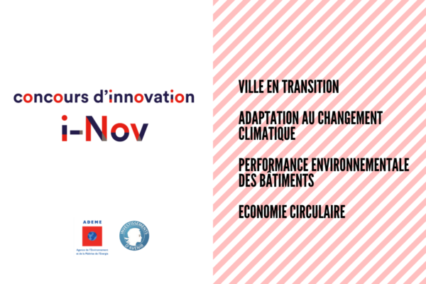 [Appel à projets] Concours d'innovation i-Nov (ADEME)